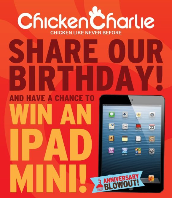 Chicken Charlie's 3rd Anniversary iPad Mini Give Away!